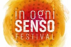 """Torna """"In Ogni Senso Festival"""": il programma"""