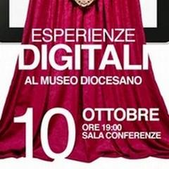 """""""Esperienze Digitali"""" al Museo Diocesano"""