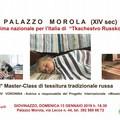"A Palazzo Morola c'è il 1° Master Class ""Tkachestvo russkoe"","