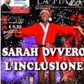 Sarah, ovvero l'inclusione