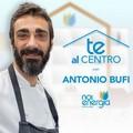 """""""Te Al Centro"""", episodio numero otto con Antonio Bufi"""