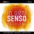 """Torna  """"In Ogni Senso Festival """": il programma"""